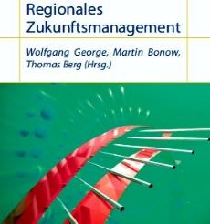 Publikationen zum Thema Regionales Zukunftsmanagement